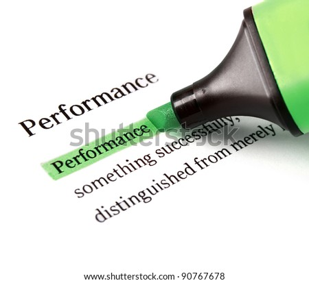 Highlighter and word performance concept background - stock photo