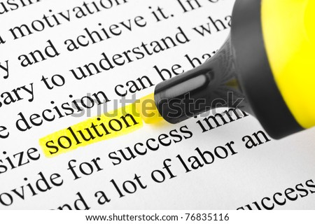 Highlighter and word solution - concept business background