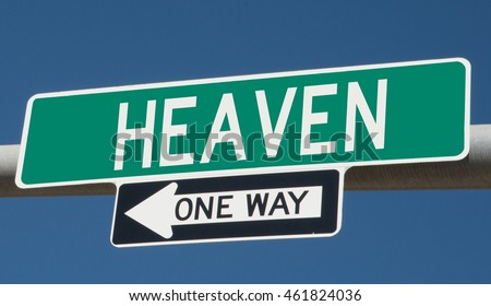 "Highway sign ""heaven one way"""