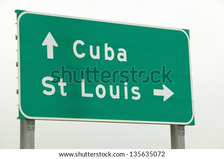 Highway sign on Route 44 to St. Louis, Missouri and Cuba, Missouri