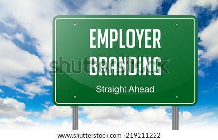 Highway Signpost with Employer Branding wording on Sky Background. - stock photo