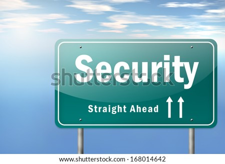 Highway Signpost with Security wording - stock photo