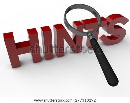 Hints with magnifier over white Background - stock photo
