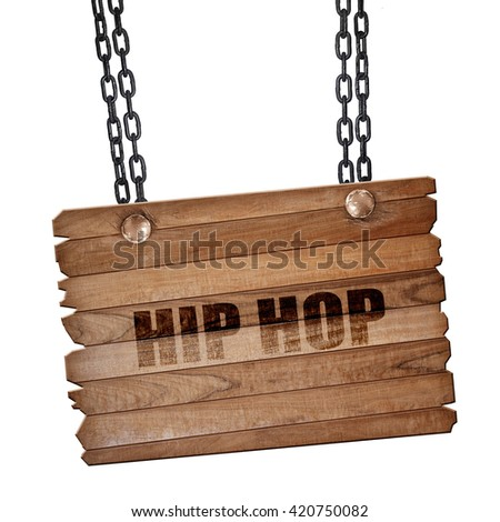 hip hop music, 3D rendering, wooden board on a grunge chain - stock photo