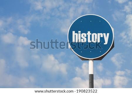 History Sign - stock photo