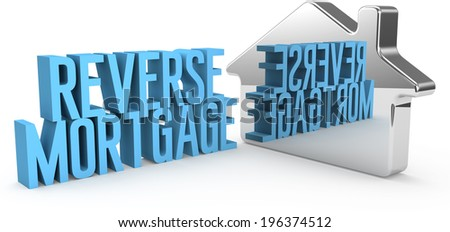 Home Reverse Mortgage information in reflection house symbol  - stock photo