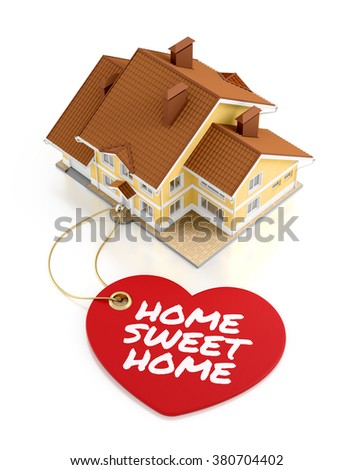 Home Sweet Home. Composition on the subject of Real Estate Trading/Activity. 3D rendered graphics on white background. - stock photo