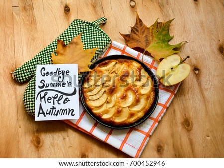 Homemade Apple Pie Dessert And A Note With Goodbye Summer ,hello Autumn And  Autumn Leaves