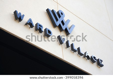 HONOLULU - FEBRUARY 21: Ward Village Sign in Honolulu, Hawaii on February 21, 2016.  Ward Village is being thoughtfully curated by community developer The Howard Hughes Corporation.  - stock photo
