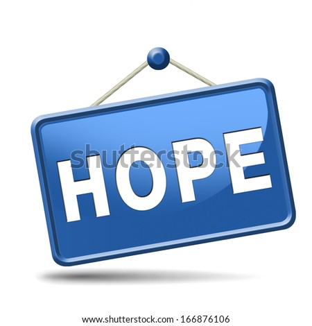 hope bright future hopeful for the best optimism optimistic faith and confidence belief in future  - stock photo