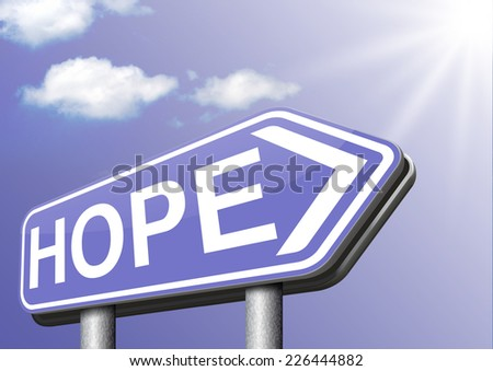 hope think positive in a bright future hopeful for the best optimism optimistic faith and confidence belief in future   - stock photo