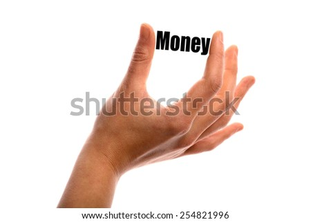 "Horizontal shot of a hand holding the word ""Money"" between two fingers, isolated on white."