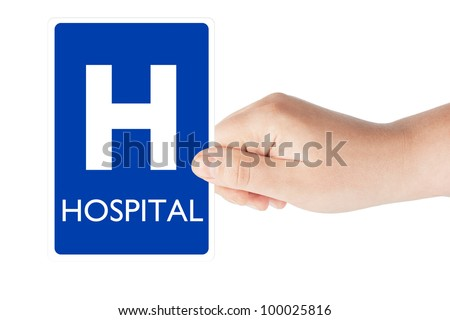 Hospital traffic sign in the hand on the white background - stock photo
