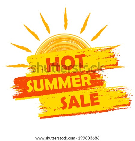 hot summer sale banner - text in yellow and orange drawn label with sun symbol, business seasonal shopping concept - stock photo