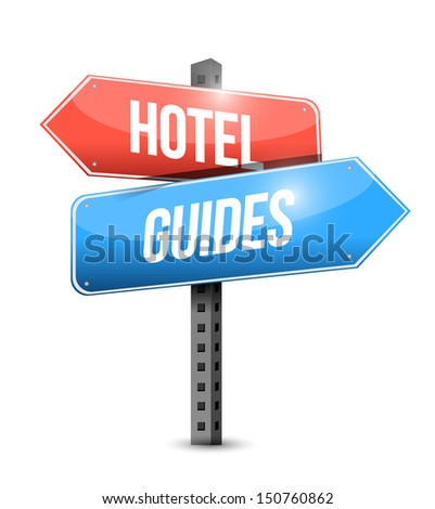 hotel and guides sign illustration design over white