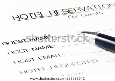 Hotel reservation form.(Blank ready to be filled). - stock photo