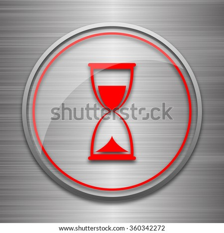 Hourglass icon. Internet button on metallic background.  - stock photo