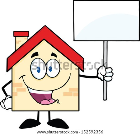 House Cartoon Character Holding Up A Blank Sign. Raster Illustration