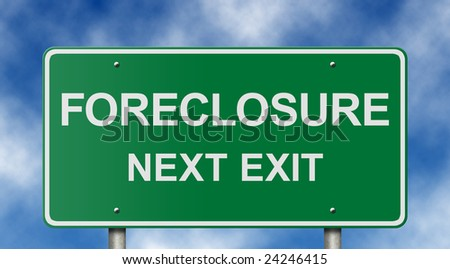 House foreclosure freeway sign. - stock photo