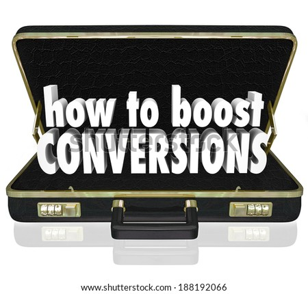 How to Boost Conversions Briefcase Sales Increase Tips Advice Help - stock photo