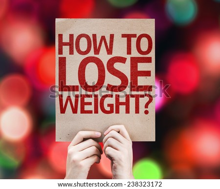 How To Lose Weight? card with colorful background with defocused lights - stock photo