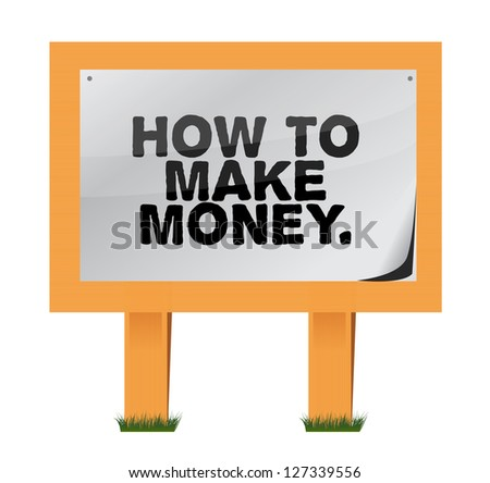 how to make money on a wood sign illustration design - stock photo