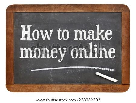 How to make money online - white chalk text on a vintage slate blackboard - stock photo