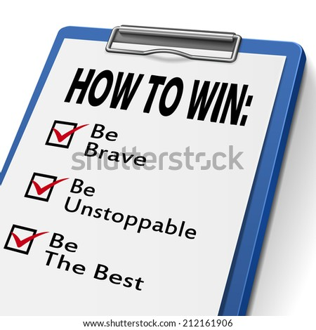 how to win clipboard with check boxes marked for the words be brave, unstoppable and the best - stock photo