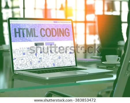 HTML Coding Concept. Closeup Landing Page on Laptop Screen in Doodle Design Style. On Background of Comfortable Working Place in Modern Office. Blurred, Toned Image. 3D Render. - stock photo
