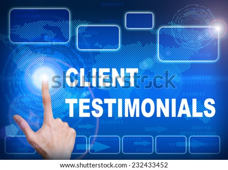 Human finger pressing high tech glowing modern client testimonials interface touch screen button on abstract blue technology digital background - stock photo