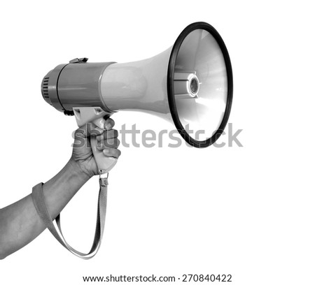 Human hand holding megaphone isolated on white with path black and white version - stock photo