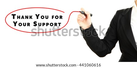 Human hand writing text Thank You for Your Support at transparent whiteboard - stock photo