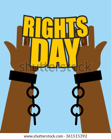 Human Rights Day. Poster for International Festival. Arm slave with broken shackles. Hands free from chains. - stock photo