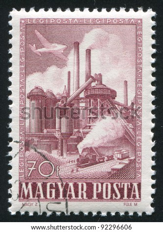 HUNGARY - CIRCA 1950: A stamp printed by Hungary, shows factory, Steel mill, circa 1950