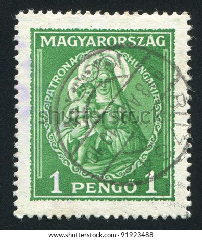 HUNGARY - CIRCA 1932: A stamp printed by Hungary, shows Madonna Patroness of Hungary, circa 1932 - stock photo