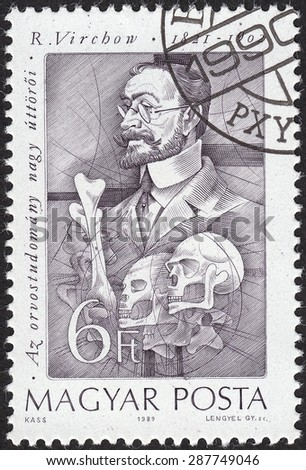 HUNGARY - CIRCA 1989: A stamp printed by Hungary, shows Rudolf Ludwig Karl Virchow - German scientist and politician,physician, circa 1989