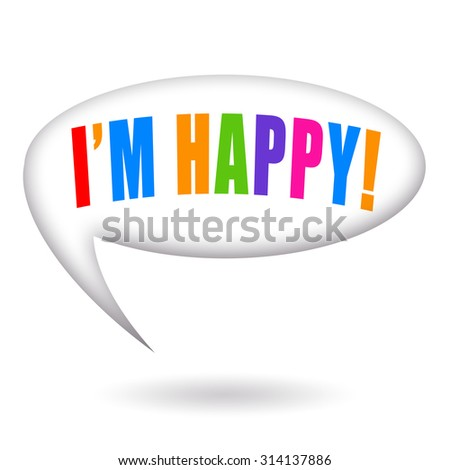 I am happy - stock photo