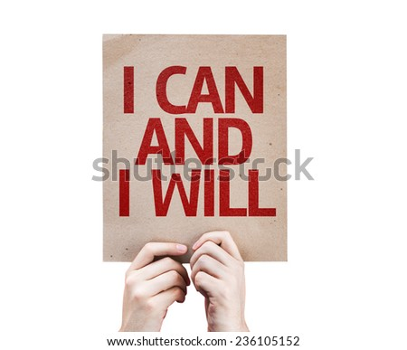 I Can and I Will card isolated on white background - stock photo