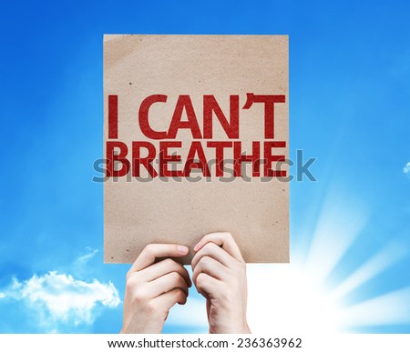 I Can't Breathe card with sky background - stock photo