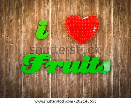 I love fruits - stock photo