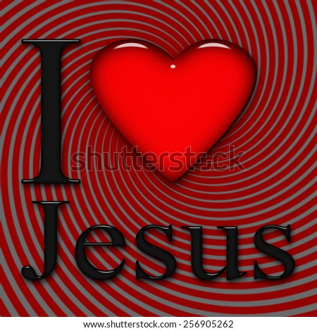 I love Jesus, font, heart with red and gray background - stock photo