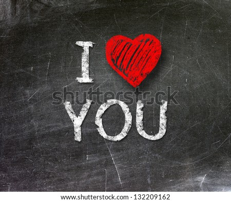 I love you phrase handwritten on blackboard
