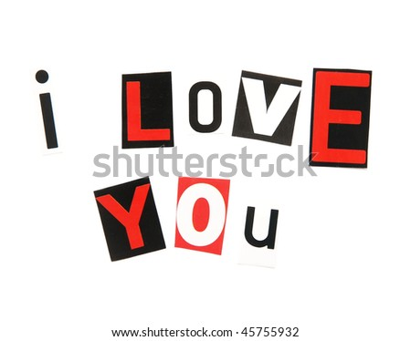 I love you - ransom note style - stock photo