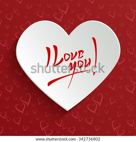 I Love You - Valentines Day Hand lettering Greeting Card on Paper Cut Heart Shape from Seamless Pattern with Stylized Hearts. Typographical Background - stock photo
