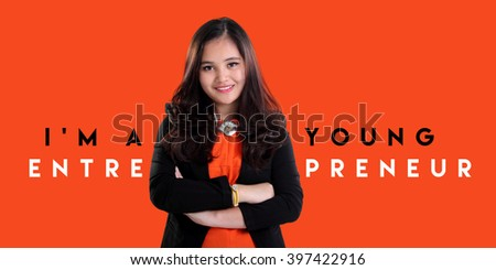 I'm A Young Entrepreneur. Creative entrepreneurship concept design of successful young businesswoman standing over orange background - stock photo
