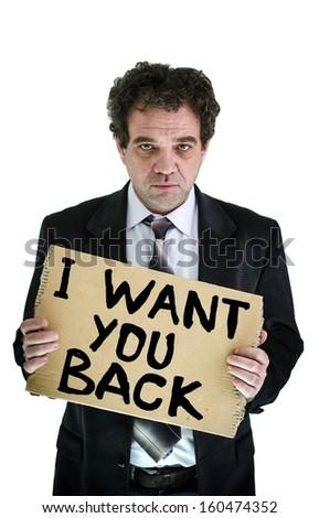 I want you back. Concept photo/ - stock photo