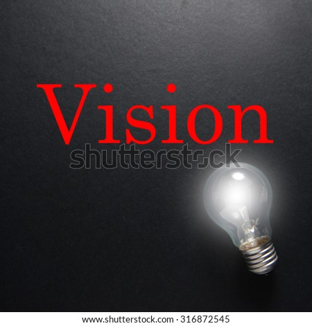 Light of bulb on grey background. Low light & Idea Concept Word VISION Light Bulb Stock Photo (Download Now ...