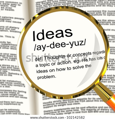Ideas Definition Magnifier Shows Creative Thoughts Invention And Improvement