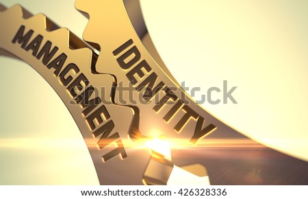 Identity Management on the Golden Cog Gears. Identity Management on Mechanism of Golden Cog Gears. Identity Management on Mechanism of Golden Gears with Glow Effect. 3D. - stock photo