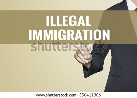 Illegal Immigration word on vintage background retro virtual screen touch by business woman on white background - stock photo